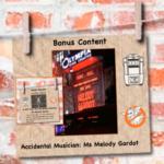 Bonus Content: Melody Gardot the Accidental Musician…