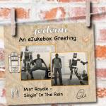 eJukebox Singing in the Rain…