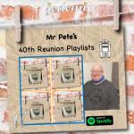 Mr. Pete's 40th Reunion Present…